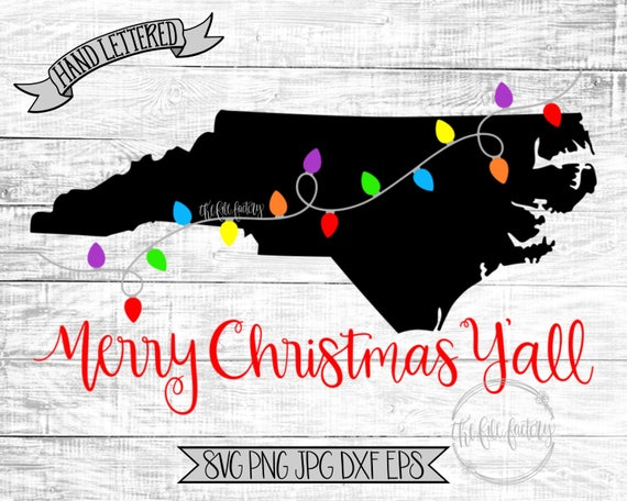 Merry Christmas Y All North Carolina Christmas Lights Svg Etsy