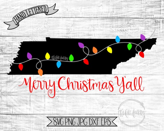 Merry Christmas Y All Tennessee Christmas Lights Svg Etsy
