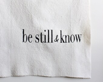 Be Still and Know Canvas Wall Sign, Fabric Wall Flag, Hand Painted Wall Hanging