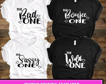 105d0a4e Best Friend Shirts - Girls Trip Shirts- Matching Shirts - Shirts for girls  weekend - The bad one - The Sassy One - The Wild One - Fun girls