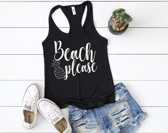 0338d330fc5 Beach Please tank top - Beach Please - Vacation Shirt - Beach Vacation Tank  top- Summer Tank top - Pineapple tank top - Beach Shirt for her