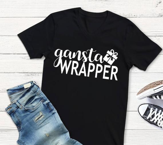 ffdee863 gangsta wrapper shirt gangster wrapper womens shirt funny | Etsy