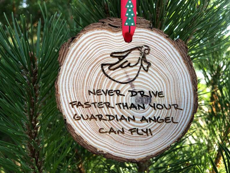 Heineken Feliz Navidad.Wooden Christmas Ornament Never Drive Faster Than Your Guardian Angel Can Fly Personalized Gift Wood Slices Angel Gift Mother Teresa