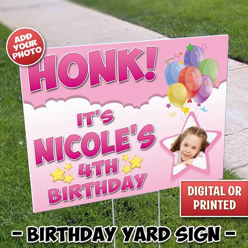 Photo Birthday Yard Sign Outdoor Sign Honk Yard Sign Happy image 0