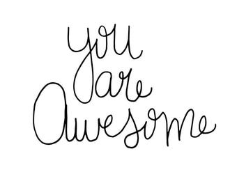 You Are Awesome Digital Print, Gray, Printable Art, Digital Download