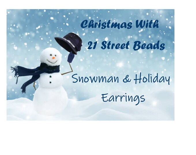 Handcrafted Snowman Earrings Crystal & Pearl Styles  One of a Kind-Unique Gift