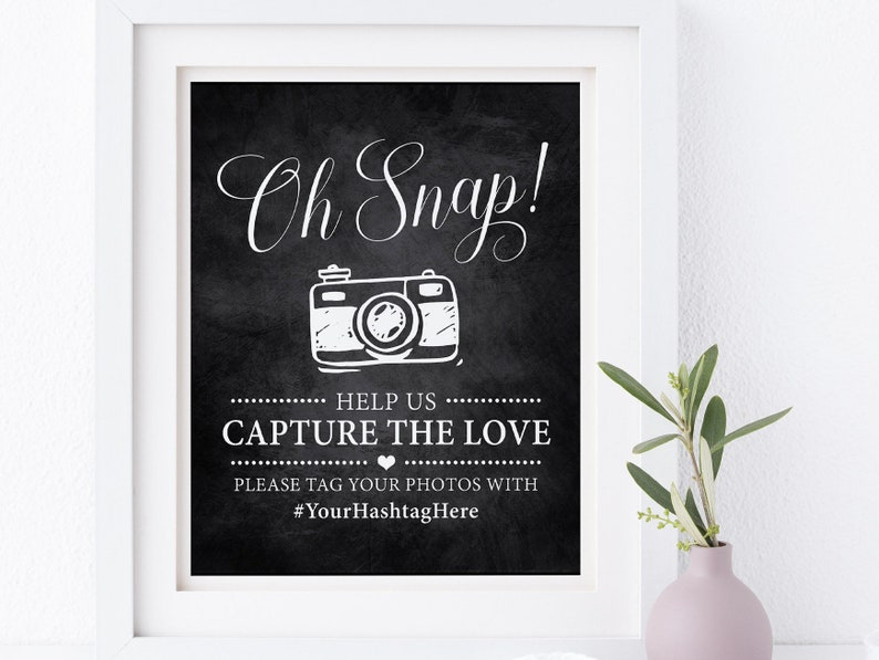 Help Us Capture The Love, Capture The Love, Wedding Hashtag Sign,  Chalkboard Wedding Sign, Custom Hashtag Sign, Instant Download, Oh Snap