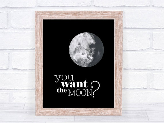 You Want The Moon Lasso The Moon Its A Wonderful Life Etsy