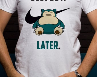 0d24efe9 Pokemon Snorlax T-Shirt, Just Do It Later Tee, VASprint Original Art Design  696