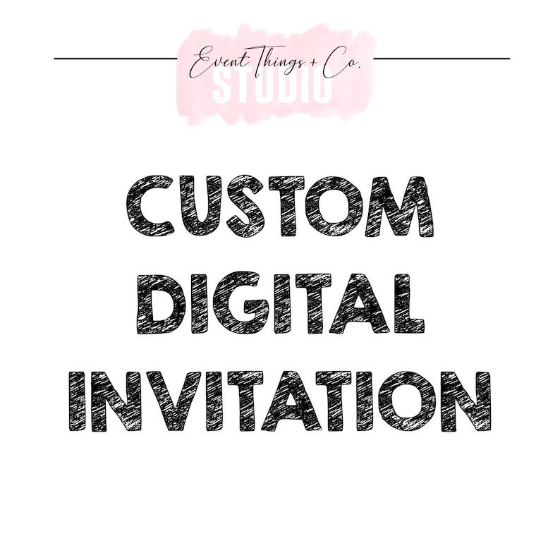 Custom Digital Invitation Listing
