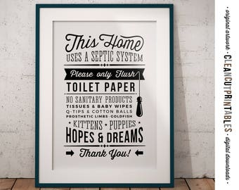 Bathroom Sign Septic System - Only Flush Toilet Paper no Hopes & Dreams - PDF JPG PNG jpeg - funny toilet sign - instant download printable