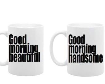 Good morning handsome. Good morning beautiful mug gift set