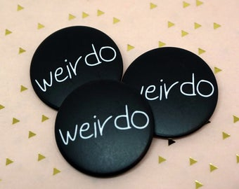 Weirdo Button