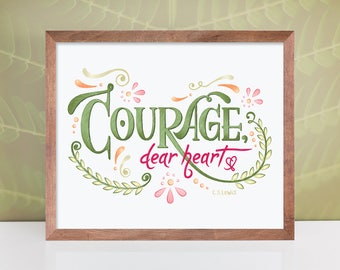 Courage Dear Heart / Courage Art / Narnia / C.S. Lewis / Aslan / Nursery Print / Lion Art Print / Hand Lettered / Voyage of the Dawn Treader
