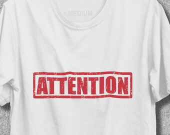 Attention Shirt Attention T Shirt, Vestimen Tee