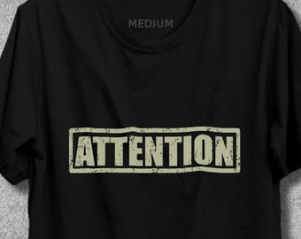 Attention Shirt Attention T-Shirt, Vestimen Tee