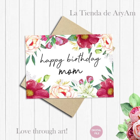 Happy Birthday Mom Card For 5x7 Greeting Mother Gift Watercolor Floral Flowers Notecard Instant Download