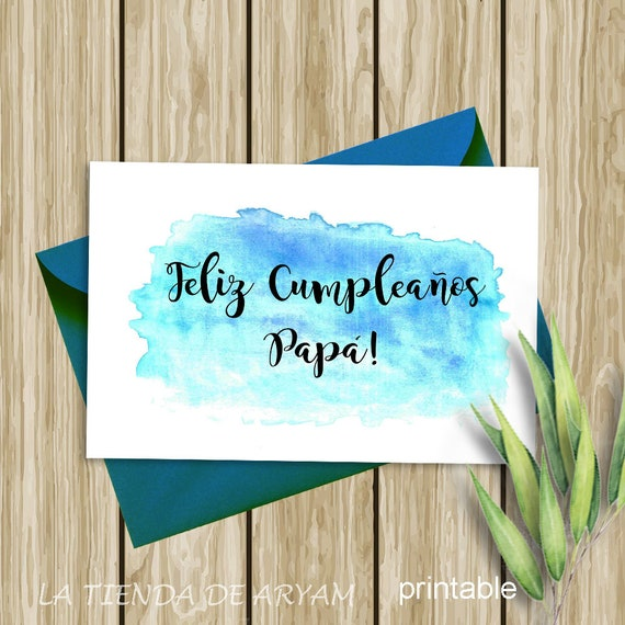 Feliz Cumpleanos Papa.Feliz Cumpleanos Papa Card Greeting Card Instant Download 5x7 Printable Card Spanish Watercolor Card Spanish Greeting Card
