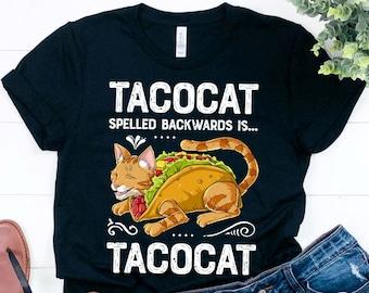 1b7c69a994 Tacocat Spelled Backwards is Tacocat / Taco Shirt / Taco Gifts / Cinco de  Mayo / Taco Tuesday / Taco Party / Cat Lover Gift /Tank Top Hoodie