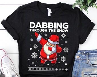 dd8bee36068e1 Dabbing through the Snow Santa T shirt Christmas Dab Dance for Boys Girls  Men Women Kids Tee   Sweatshirt   Hoodie