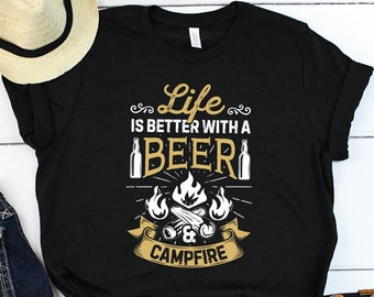 2df6c58e906c65 Life is Better With Beer Camping Shirt / Camping Shirt / Camping Gift /  Hiking Shirt / Camper Shirt / Hiker Shirt / Tank Top / Hoodie