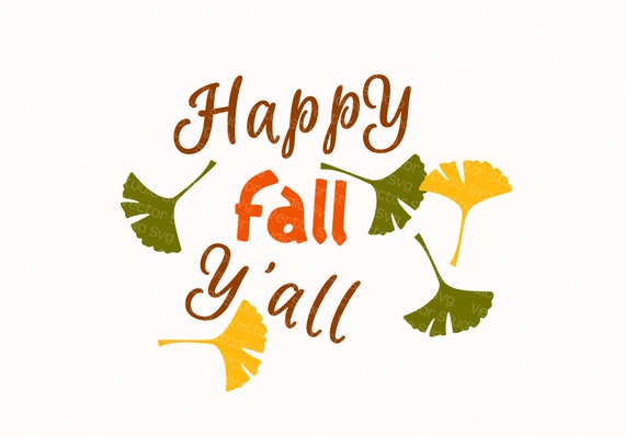 Fall Svg Cut Files Happy Fall Y All Svg Dxf Eps Pdf Png Etsy