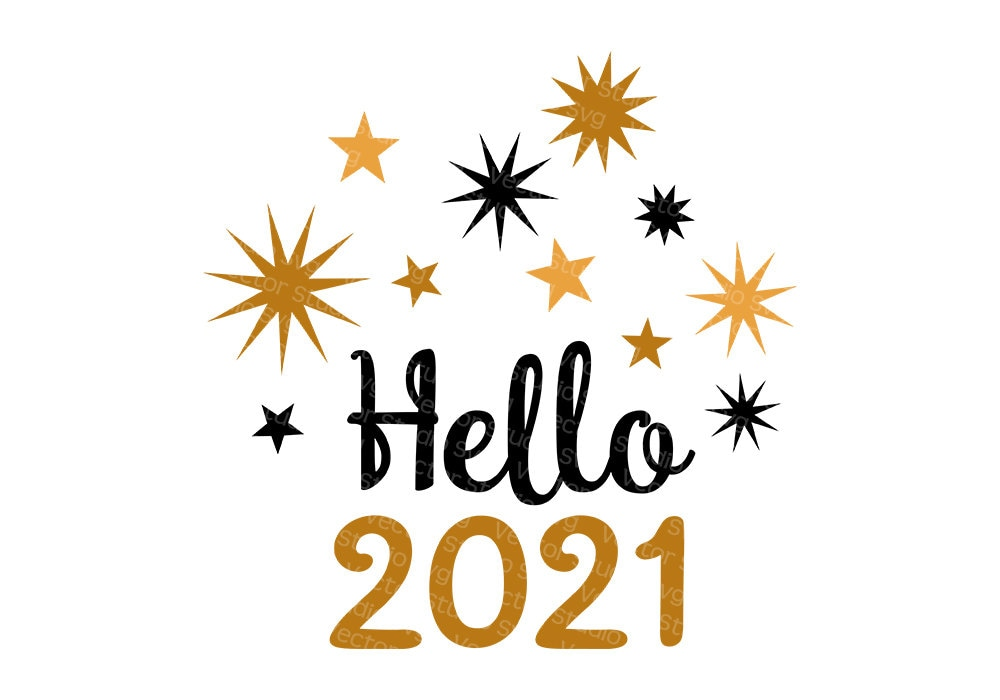 Hello 2021 Svg New Year's Eve Welcome 2021 New Year | Etsy