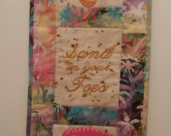 Sand in your toes wallhanging