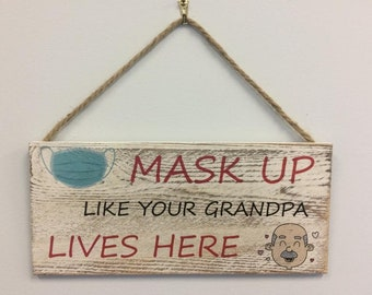 Covid Mask Up for Grandpa Sign