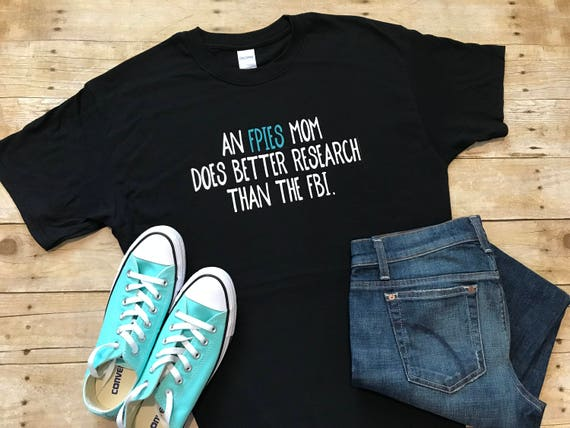 Fpies Mom Shirt Fpies Shirt Food Protein Induced Etsy