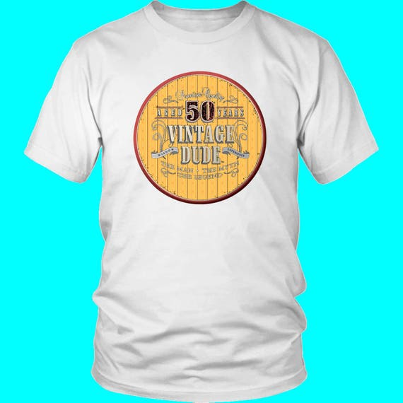 50th Birthday Tee Shirt Great Gift For Dad Man Men Novelty