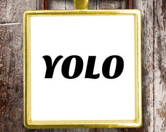 YOLO Pendant Necklace 18K Gold or Sterling Silver