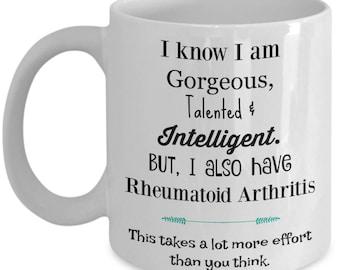 Rheumatoid Arthritis gift, R A mug, Arthritis, Illness, Invisible Illness, Gift for her, Novelty mug, Mug, Awareness,