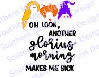 Oh look another Glorious morning SVG Instant Download
