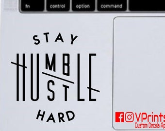 Stay Humble Hustle Hard vinyl decal, stay humble, hustle hard, car decal, laptop decal, tumbler decal, motivation decal,