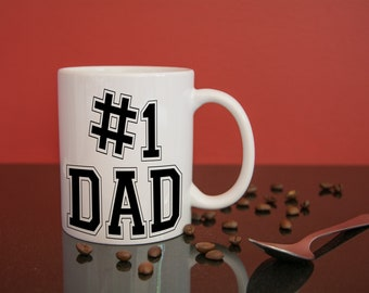 Number 1 Dad, Fathers Day, Birthday