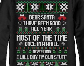 Ugly christmas sweater, funny christmas sweater, jumper, dear santa, christmas gifts
