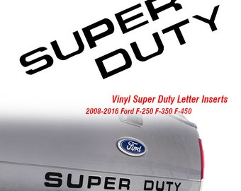 08-16 SUPER DUTY GRILL INSERT LETTER VINYL DECALS STICKERS F250 F350 F450 GRILLE