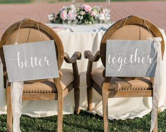 Better Together Wedding Chair Signs Wedding Signs, Bride Groom Signs Wedding Signage, Mr and Mrs Signs, Home Decor, Wood Signs