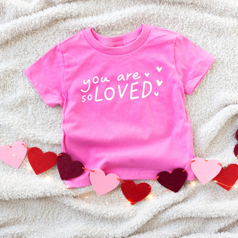 girl kids birthday gift Modern baby clothes Valentine/'s Day Kids Graphic Tee pink heart You are So Loved Valentines Day Toddler T-Shirt
