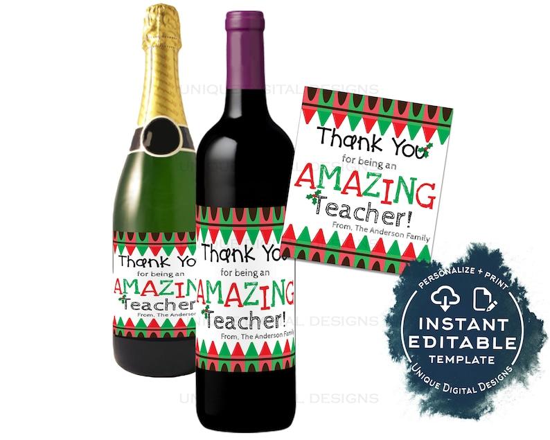 Editable Teacher Appreciation Christmas Gift Wine Bottle Label Wine Label Sticker Champagne Gift for Teacher Staff Printable INSTANT ACCESS