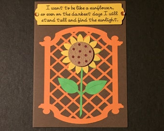 I Want To Be Like A Sunflower Encouragement Card, Inspirational Card, Motivational Card
