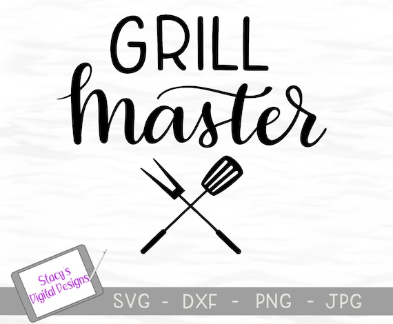 Grill Master Svg Handlettered Cut File For Dad Grandpa Or Etsy