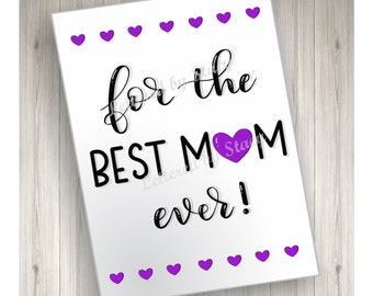 Best mom ever card/ Mother's day card,/ downloadable card/ printable card/ card for mom/ card for mother/ card for her/ greatest mom