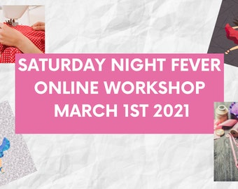 Saturday Night Fever Paper Piecing Workshop! March 1st/February 28th 2021