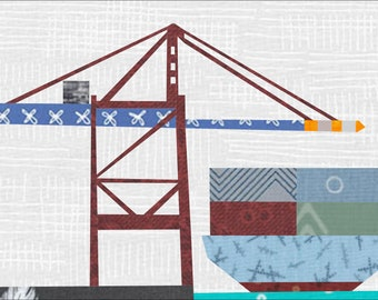 Port Crane and Container Ship Quilt Pattern: A 12 x 18 Inch Foundation Paper Pieced Pattern.