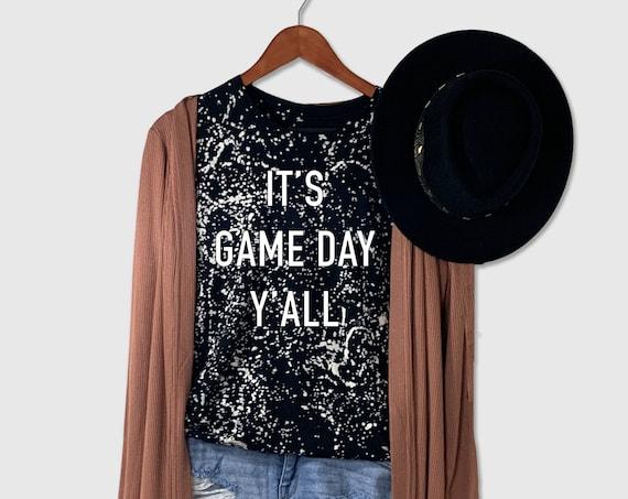 ItsGame Day Yall | Game Day Shirt | Game Day Tee | Football Tshirt | Yay Sports Tee | Sunday Funday Shirt | Bleach Dye T-shirt | Fall Tshirt