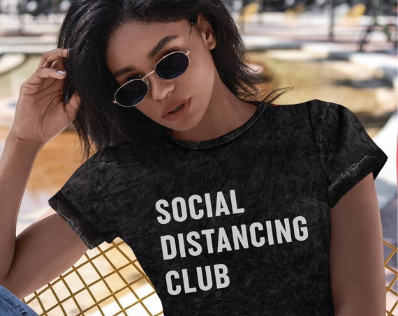 Social Distancing Shirt | Hand Washing Shirt | Say Six Feet Away | If you can Read this you are too close | Acid Wash Tee | Quarantine Tee