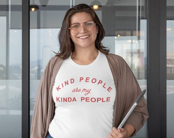 Kind People Are My Kinda People Shirt | Kindness Shirt | Be Kind Shirt | Kindness Teacher Shirt | Mom Shirt | Inspirational Shirt | Bee Kind