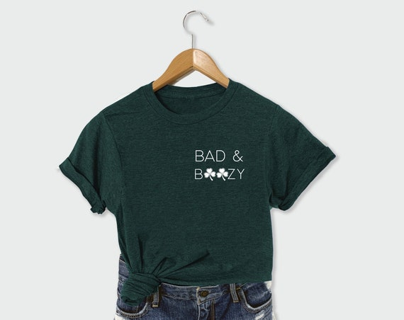 Bad and Boozy Shirt, Funny St Patricks Day Shirt, St Patricks Day Shirt, St Patricks Day Tee, Irish Shirt, Shamrock Tee, St. Patty Lucky Tee